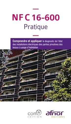 NFC 16-600 Pratique - afnor - 9782124656479 -