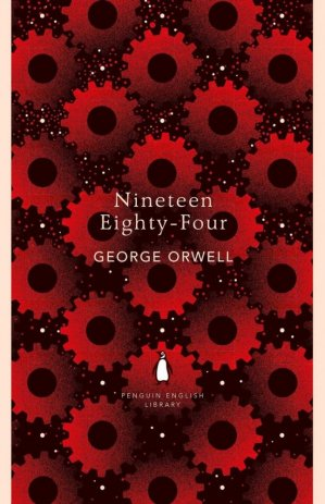 Nineteen Eighty Four - penguin classics - 9780241341650 -