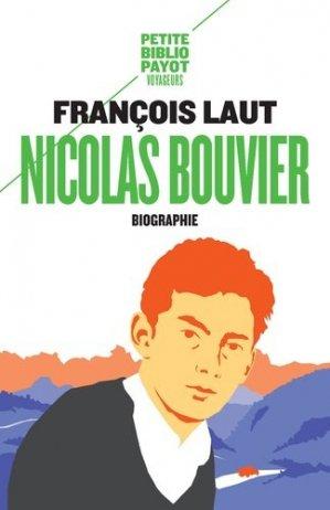 Nicolas Bouvier, l'oeil qui écrit - Payot - 9782228920377 -