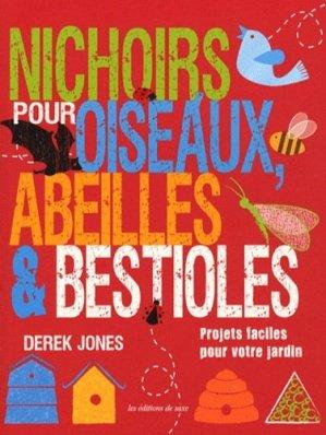 Nichoirs pour oiseaux, abeilles & bestioles - de saxe  - 9782756508788 -