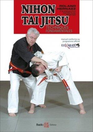 Nihon Tai Jitsu initiation. Techniques fondamentales - budo - 9782846173674 -