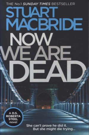 Now We Are Dead - harpercollins - 9780008257101