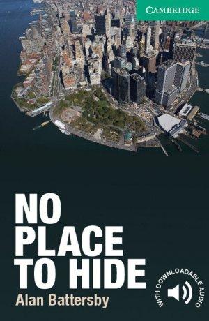 No Place to Hide - Level 3 Lower-intermediate - cambridge - 9780521169752 -