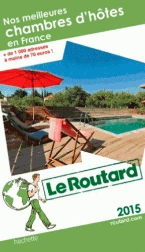 Nos meilleures chambres d'hôtes en France - Hachette - 9782010027413 -