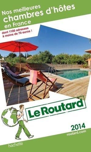Nos meilleures chambres d'hôtes en France - Hachette - 9782012458161 -