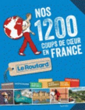 Nos 1200 coups de coeur en France - Hachette - 9782012459250 -