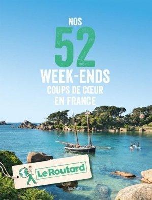 Nos 52 week-ends coups de coeur en France - Hachette - 9782017067733 -