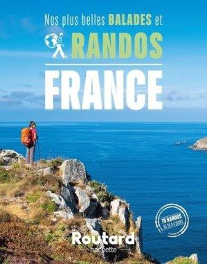 Nos plus belles balades et randos en France - Hachette Tourisme - 9782017130697 -
