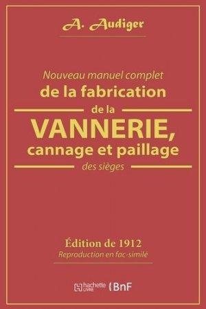Nouveau manuel complet de la fabrication de la vannerie - hachette livre / bnf - 9782019212889 -