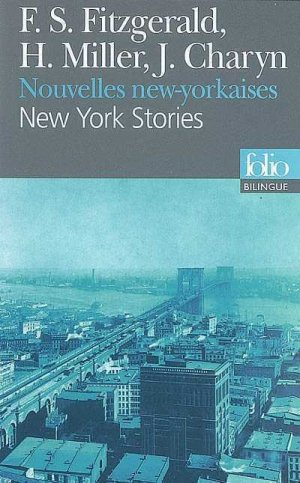 New York Stories, Nouvelles new-yorkaises - gallimard editions - 9782070340880 -