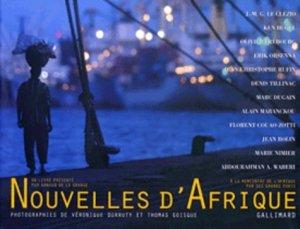Nouvelles d'Afrique. A la rencontre de l'Afrique par ses grands ports - gallimard editions - 9782070429714 -