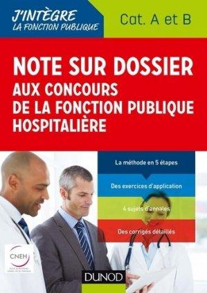 Note sur dossier aux concours de la fonction publique hospitalière - dunod - 9782100780921 -