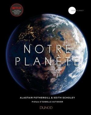 Notre Planète - dunod - 9782100789450 -