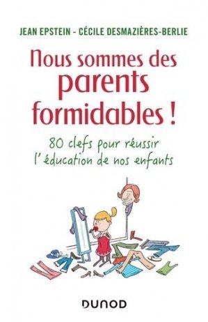 Nous sommes des parents formidables ! - dunod - 9782100800513