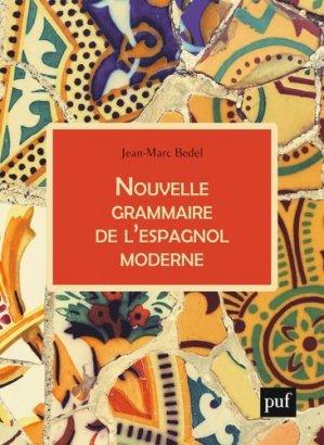 Nouvelle grammaire de l'espagnol moderne - puf - presses universitaires de france - 9782130792598 -