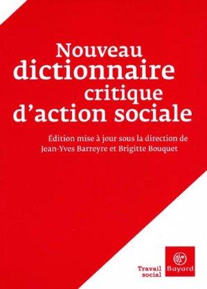 Nouveau dictionnaire critique d'action sociale - bayard - 9782227476349 -