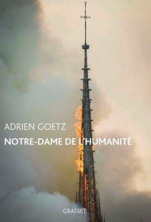 Notre-Dame de l'humanité - grasset - 9782246822080 -