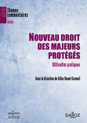 Nouveau droit des majeurs protégés. Difficultés pratiques, Edition 2012 - dalloz - 9782247120666 -