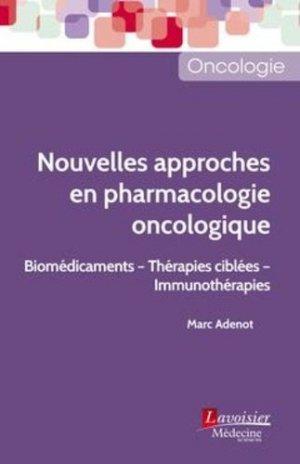Nouvelles approches en pharmacologie oncologique - lavoisier msp - 9782257207579 -