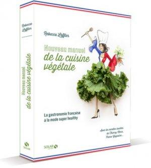 Nouveau manuel de la cuisine végétale - solar  - 9782263154621 -