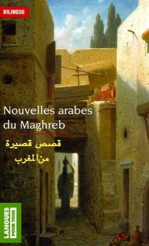 Nouvelles arabes du Maghreb - Pocket - 9782266150507 -