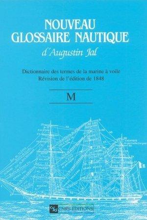 Nouveau glossaire nautique (M). Dictionnaire des termes de la marine à voile - CNRS - 9782271063991 -