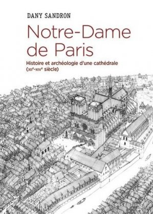 Notre-Dame de Paris - cnrs - 9782271122346 -