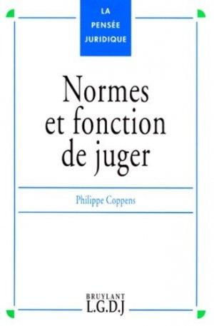 Normes et fonction de juger - LGDJ - 9782275016740 -