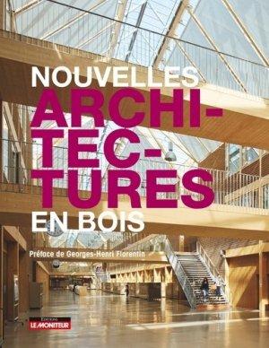 Nouvelles architectures en bois - le moniteur - 9782281140149 - majbook ème édition, majbook 1ère édition, livre ecn major, livre ecn, fiche ecn
