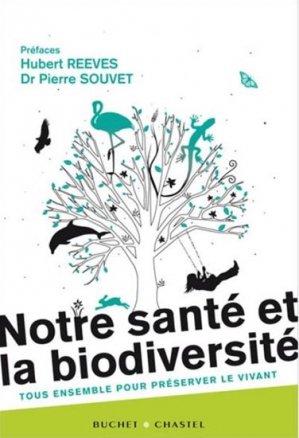 Notre santé et la biodiversité - buchet chastel - 9782283026571 -