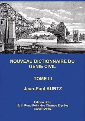 Nouveau Dictionnaire du Génie Civil - Books on Demand Editions - 9782322182398 -