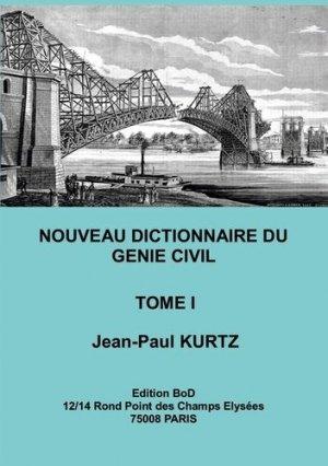 Nouveau Dictionnaire du Génie Civil - Books on Demand Editions - 9782322267385 -