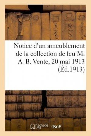 Notice d'un ameublement de salon de la collection de feu M. A. B - hachette/bnf - 9782329410005 -