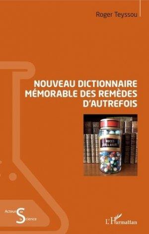 Nouveau dictionnaire mémorable des remèdes d'autrefois - l'harmattan - 9782343151489 -