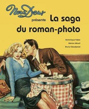 Nous deux présente La saga du roman-photo - Jean-Claude Gawsewitch - 9782350133638 -
