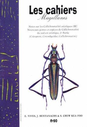 Notes sur les Callichromatini asiatiques (III) Nouveaux genres et espèces de Cllichromatini du Sud-Est asiatique, 2e Partie - magellanes - 9782353870417 -