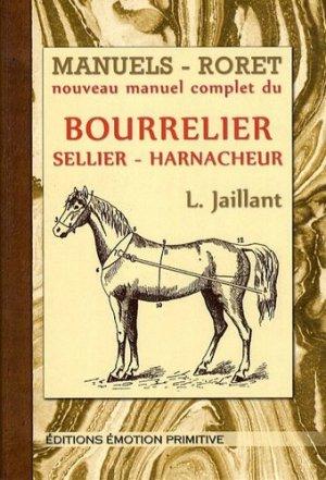 Nouveau manuel complet du bourrelier - emotion primitive - 9782354221423 -