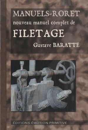 Nouveau manuel complet de filetage - emotion primitive - 9782354221959 -
