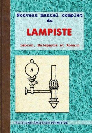 Nouveau manuel complet du lampiste - emotion primitive - 9782354222291 -