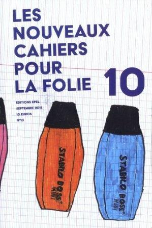 Nouveaux cahiers pour la folie N° 10 - epel - 9782354271961 -