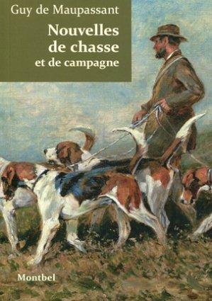 Nouvelles de chasse et de campagne - montbel - 9782356530738 -