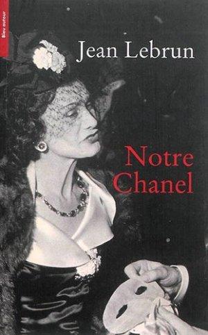 Notre Chanel - Bleu autour - 9782358480581 -