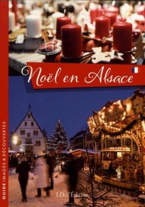 Noël en Alsace - ID Edition - 9782367011806 -