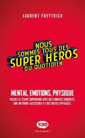 Nous sommes tous des Super-Héros du quotidien - 1min30 publishing - 9782377740253 -