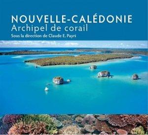 Nouvelle-Calédonie. Archipel de corail - ird - 9782709926324 -