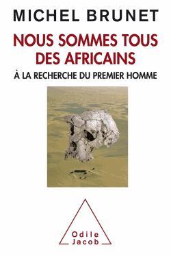 Nous sommes tous des africains - odile jacob - 9782738131812 -