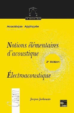 Notions élémentaires d'acoustique - lavoisier / tec et doc - 9782743003074 -