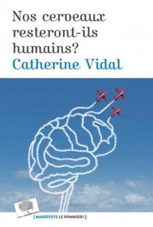 Nos cerveaux resteront-il humains ? - le pommier - 9782746517769 -
