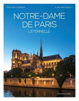 Notre-dame de paris, l'eternelle - du signe - 9782746838161 -