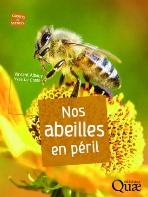 Nos abeilles en péril - quae  - 9782759221776 -